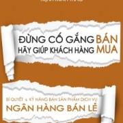dung-co-gang-ban-hay-giup-khach-hang-mua-mua-sach-hay