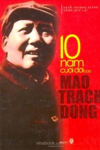 10-nam-cuoi-doi-cua-mao-trach-dong-mua-sach-hay