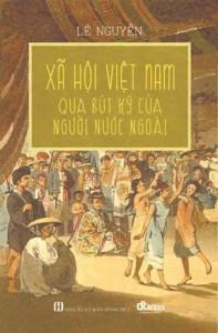 xa-hoi-viet-nam-qua-but-ky-cua-nguoi-nuoc-ngoai-mua-sach-hay