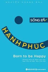song-de-hanh-phuc-mua-sach-hay