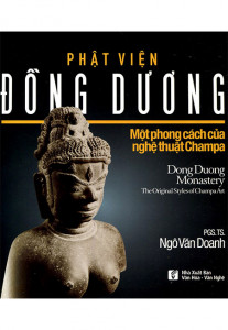 phat-vien-dong-duong-mot-phong-cach-nghe-thuat-champa-mua-sach-hay