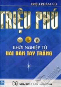 trieu_phu_khoi_nghiep_tu_hai_ban_tay_trang-mua-sach-hay