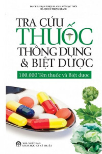 tra-cuu-thuoc-thong-dung-va-biet-duoc-mua-sach-hay