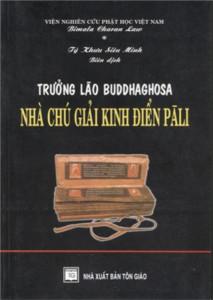 truong-lao-buddhaghosa-nha-chu-giai-kinh-dien-pali-mua-sach-hay