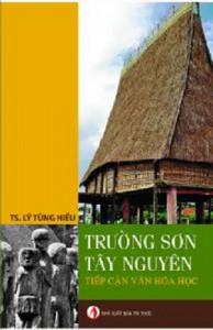 truong-son-tay-nguyen-tiep-can-van-hoa-hoc-mua-sach-hay