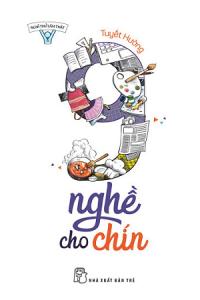 nghi-thu-lam-that-9-nghe-cho-chin-mua-sach-hay