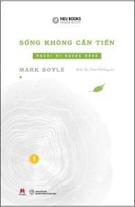 song-khong-can-tien-tap-1-mua-sach-hay