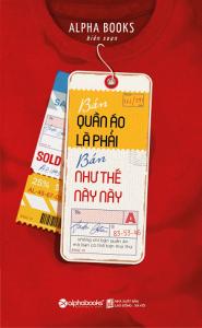 ban-quan-ao-la-phai-nhu-the-nay-mua-sach-hay