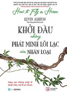 khoi-dau-nhung-phat-minhloi-lac-cua-nhan-loai-mua-sach-hay