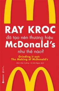 ray-kroc-da-tao-nen-thuong-hieu-mcdonalds--nhu-the-nao-mua-sach-hay