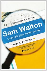 sam-walton-cuoc-doi-kinh-doanh-tai-my-mua-sach-hay