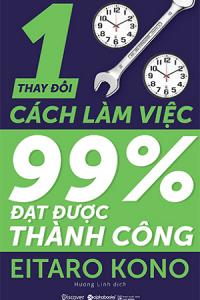 thay-doi-1-cach-lam-viec-99-dat-duoc-thanh-cong-mua-sach-hay