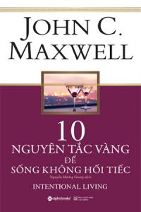 10-nguyen-tac-vang-de-song-khong-hoi-tiec-mua-sach-hay
