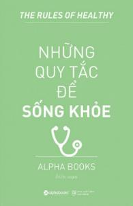 nhung-quy-tac-de-song-khoe-mua-sach-hay