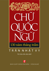 chu-quoc-ngu-130-nam-thang-tram-mua-sach-hay
