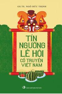 tin-nguong-le-hoi-co-truyen-viet-nam-mua-sach-hay