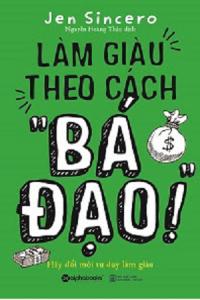 lam-giau-theo-cach-ba-dao-mua-sach-hay