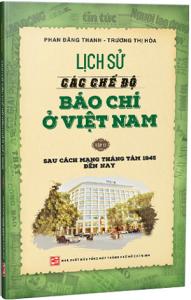 lich-su-cac-che-do-bao-chi-o-viet-nam-t2-mua-sach-hay