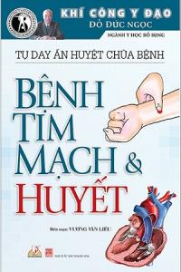 tu-day-an-huyet-chua-benh-benh-tim-mach-va-huyet-mua-sach-hay