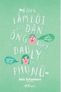 dung-lam-loi-voi-dan-ong-dung-dau-ly-voi-phu-nu-mua-sach-hay