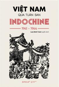 viet-nam-qua-tuan-san-indochine-1941-1944-mua-sach-hay