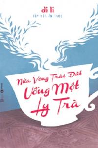 nua-vong-trai-dat-uong-mot-ly-tra-mua-sach-hay