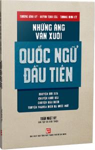nhung-ang-van-xuoi-quoc-ngu-dau-tien-mua-sach-hay