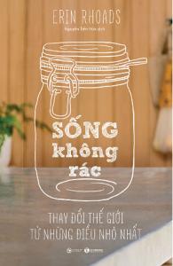 song-khong-rac-thay-doi-the-gioi-tu-nhung-dieu-nho-nhat-mua-sach-hay