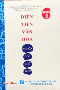 dien-tien-van-hoa-nguon-goc-chu-han-quyen-3-mua-sach-hay