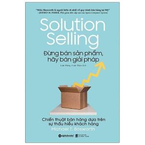 dung-ban-san-pham-hay-ban-giai-phap-solution-selling-mua-sach-hay