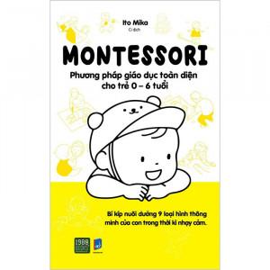 montessori-phuong-phap-giao-duc-toan-dien-cho-tre-0-6-tuoi-01-mua-sach-hay