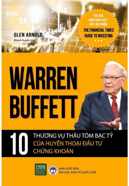 warren-buffett-10-thuong-vu-thau-tom-bac-ty-cua-huyen-thoai-dau-tu-chung-khoan-01-mua-sach-hay