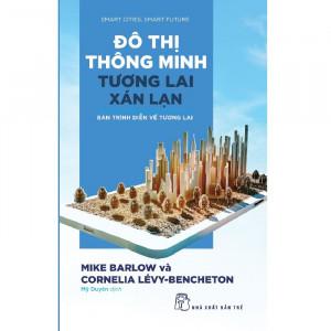 do-thi-thong-minh-tuong-lai-xan-lan-ban-trinh-dien-ve-tuong-lai-mua-sach-hay