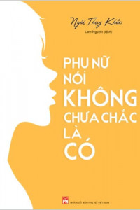phu-nu-noi-khong-chua-chac-la-co-01-mua-sach-hay