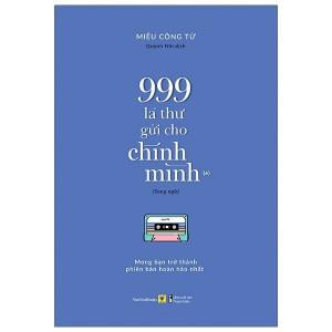 999-la-thu-gui-cho-chinh-minh-mong-ban-tro-thanh-phien-ban-hoan-hao-nhat-song-ngu-1-mua-sach-hay