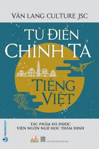 tu-dien-chinh-ta-tieng-viet-tac-pham-duoc-vien-ngon-ngu-hoc-tham-dinh-mua-sach-hay
