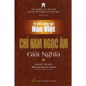 tu-dien-song-ngu-han-viet-chi-nam-ngoc-am-giai-nghia-mua-sach-hay