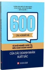 600-cau-noi-bat-hu-ve-khoi-nghiep-quan-tri-dieu-hanh-doanh-nghiep-cua-cac-doanh-nhan-xuat-sac-mua-sach-hay