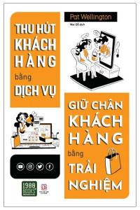 thu-hut-khach-hang-bang-dich-vu-giu-chan-khach-hang-bang-trai-nghiem-mua-sach-hay