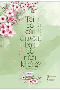 toi-co-cau-chuyen-ban-co-ruou-khong-mua-sach-hay