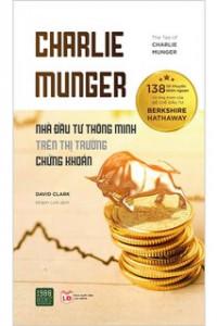 charlie-munger-nha-dau-tu-thong-minh-tren-thi-truong-chung-khoan-1