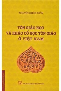 ton-giao-hoc-va-khao-co-hoc-ton-giao-o-viet-nam