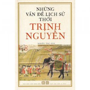 nhung-van-de-lich-su-thoi-trinh-nguyen