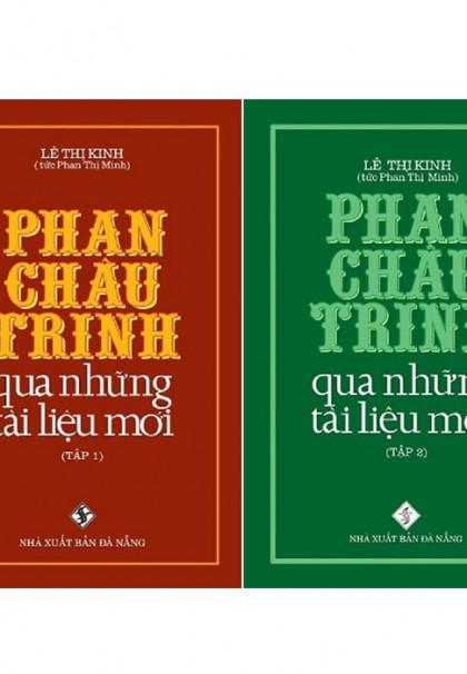 phan-chau-trinh-qua-nhung-tai-lieu-moi-bo-2-tap-01
