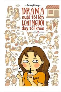 drama-nuoi-toi-lon-loai-nguoi-day-toi-khon-tang-kem-postcard-mua-sach-hay