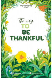 the-way-to-be-thankful-song-ngu-anh-viet-mua-sach-hay